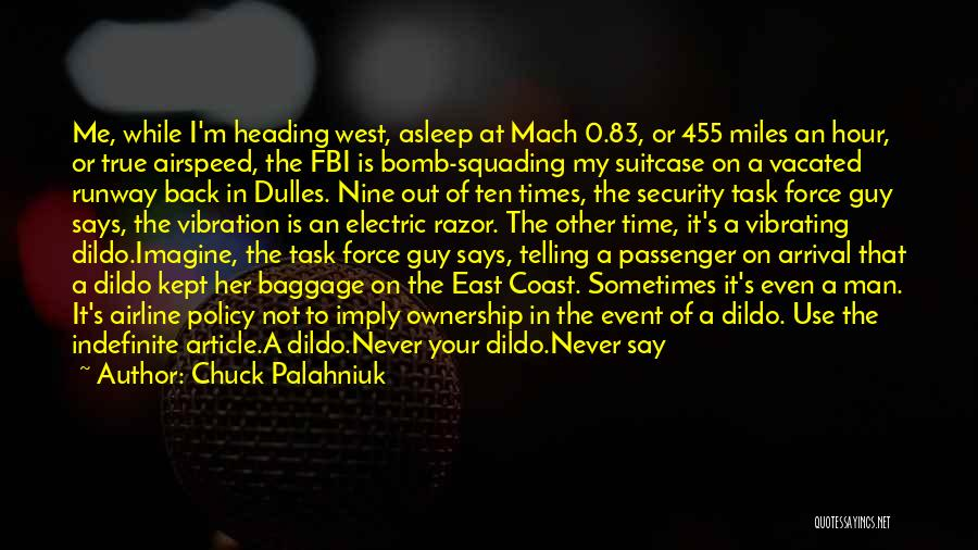Dulles Quotes By Chuck Palahniuk