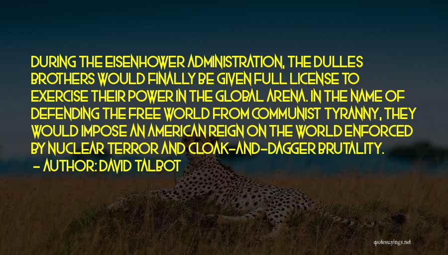 Dulles Quotes By David Talbot