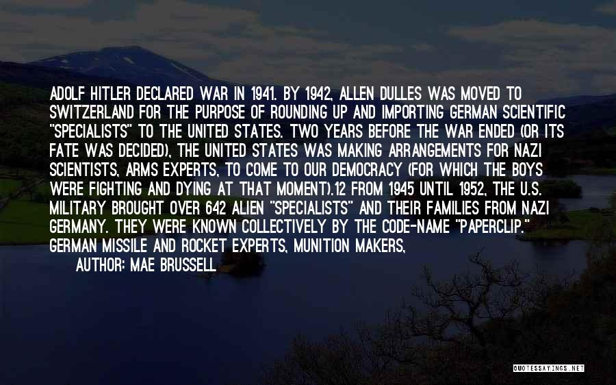Dulles Quotes By Mae Brussell