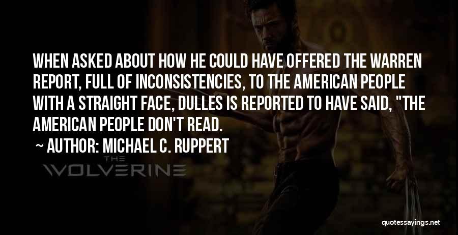 Dulles Quotes By Michael C. Ruppert