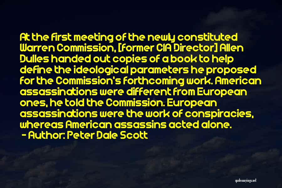 Dulles Quotes By Peter Dale Scott