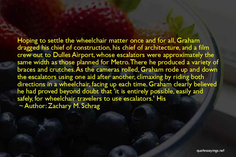 Dulles Quotes By Zachary M. Schrag