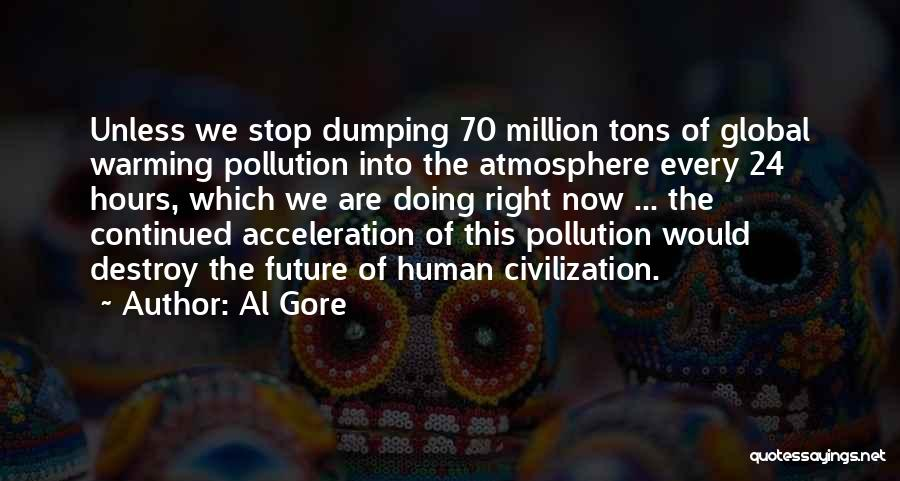 Dumping Him Quotes By Al Gore