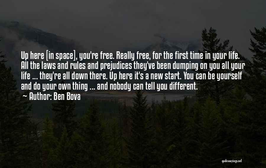 Dumping Him Quotes By Ben Bova