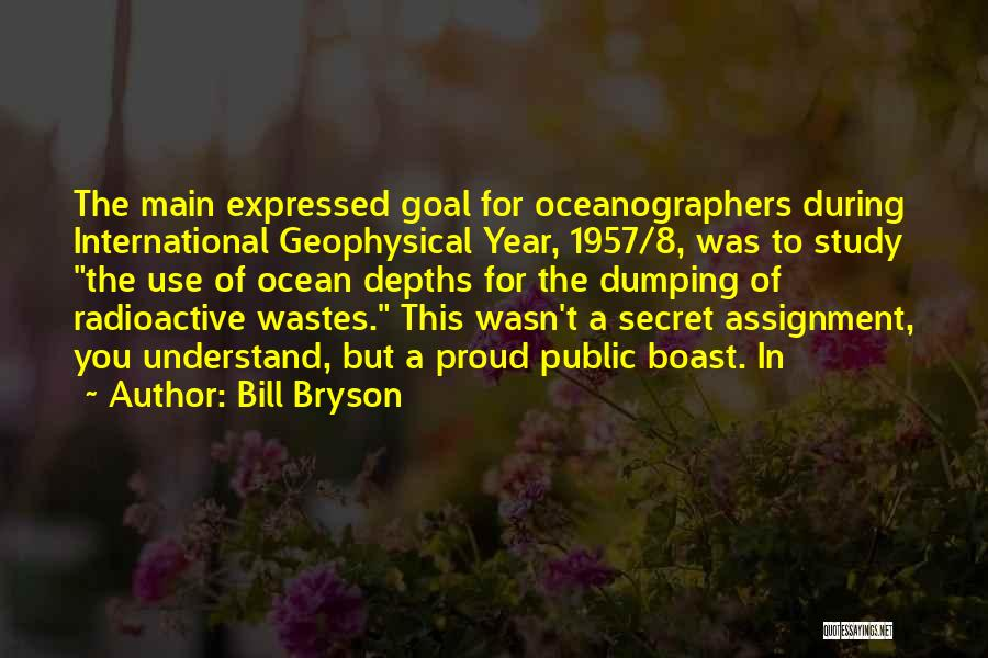 Dumping Him Quotes By Bill Bryson
