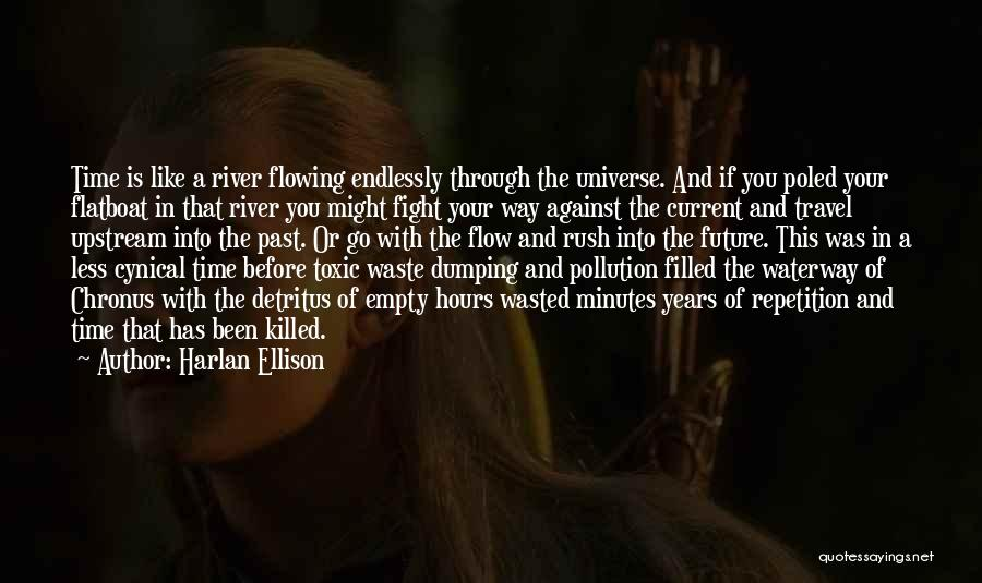 Dumping Him Quotes By Harlan Ellison