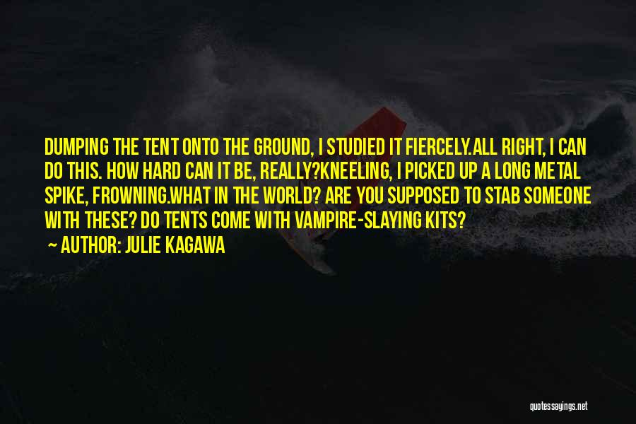 Dumping Him Quotes By Julie Kagawa