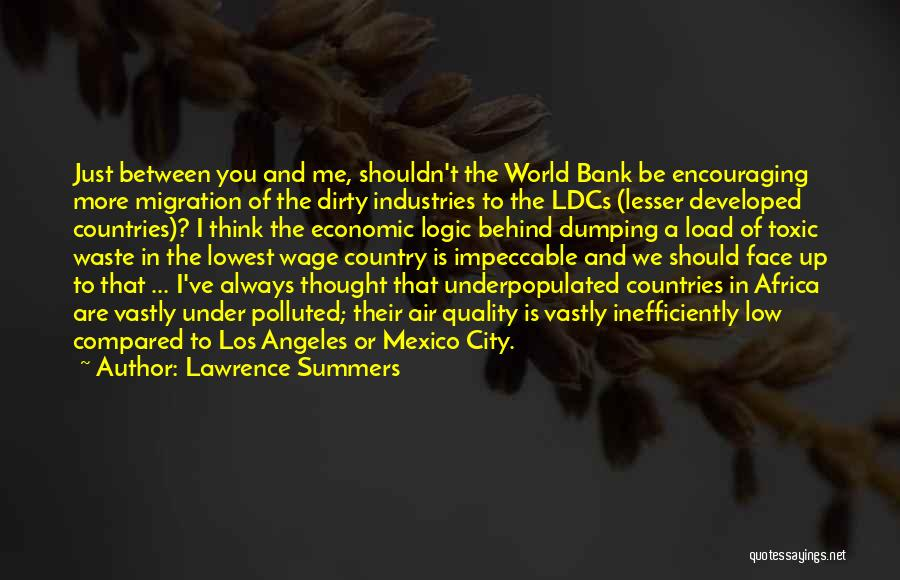 Dumping Him Quotes By Lawrence Summers