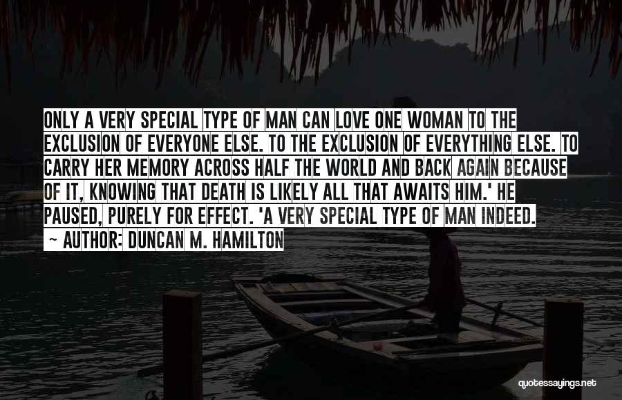 Duncan M. Hamilton Quotes 1562248