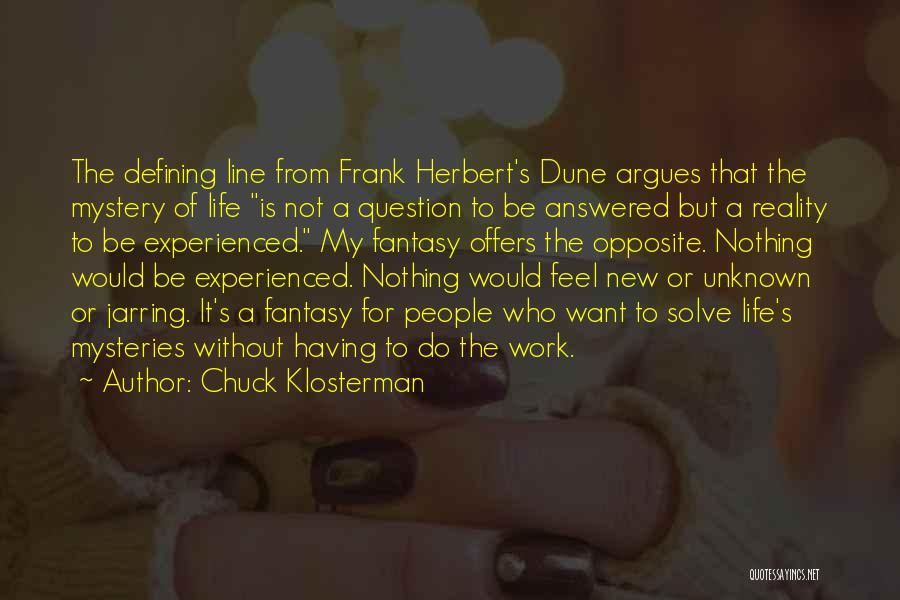 Dune Frank Herbert Quotes By Chuck Klosterman