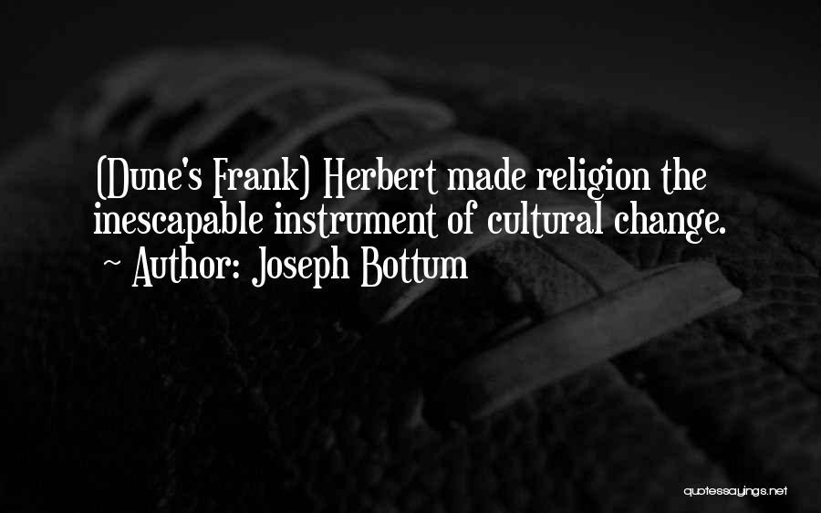 Dune Frank Herbert Quotes By Joseph Bottum