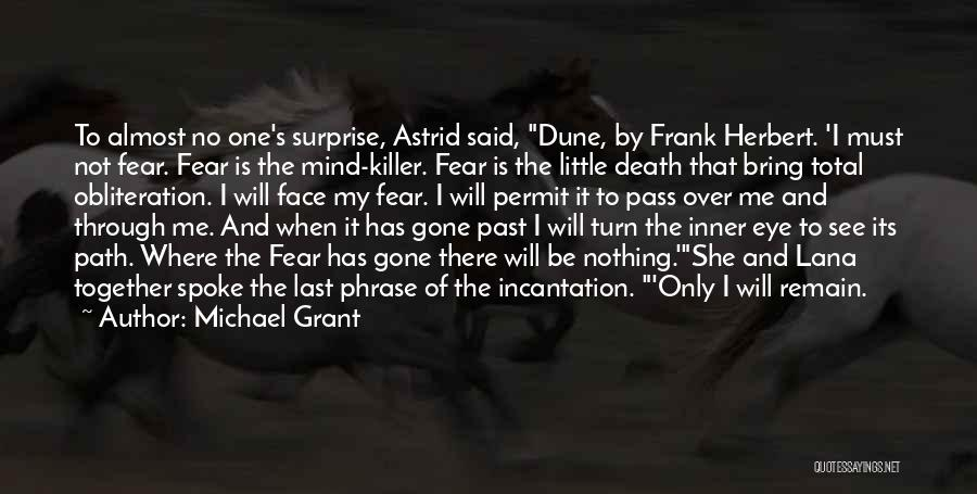 Dune Frank Herbert Quotes By Michael Grant