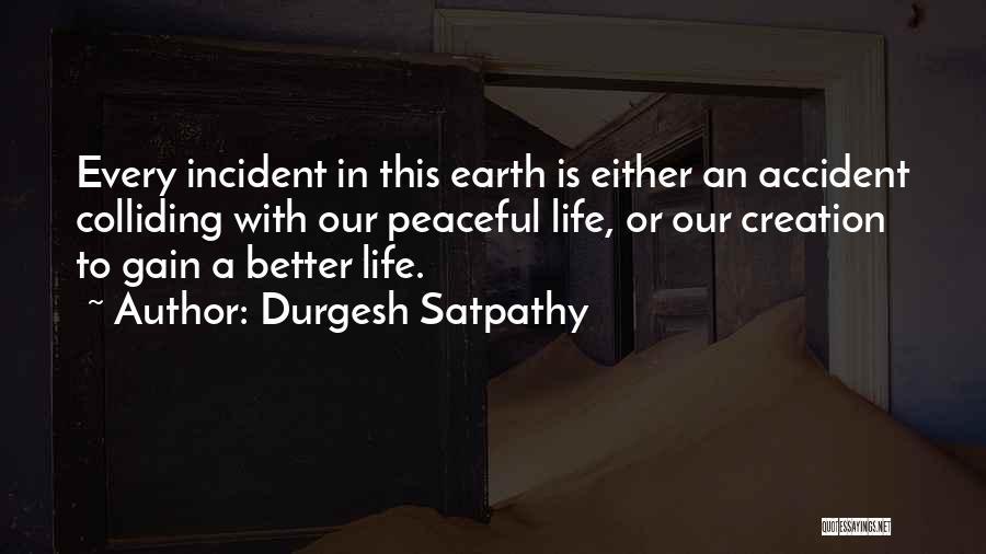 Durgesh Satpathy Quotes 1055170