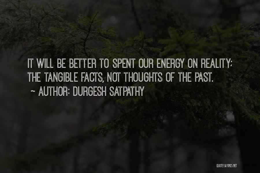 Durgesh Satpathy Quotes 1059084