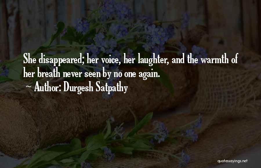 Durgesh Satpathy Quotes 1773248