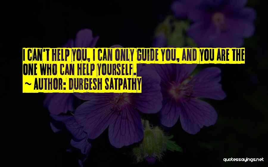 Durgesh Satpathy Quotes 1837633