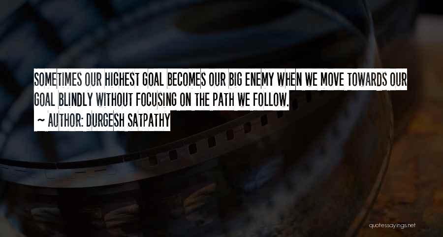 Durgesh Satpathy Quotes 1916956