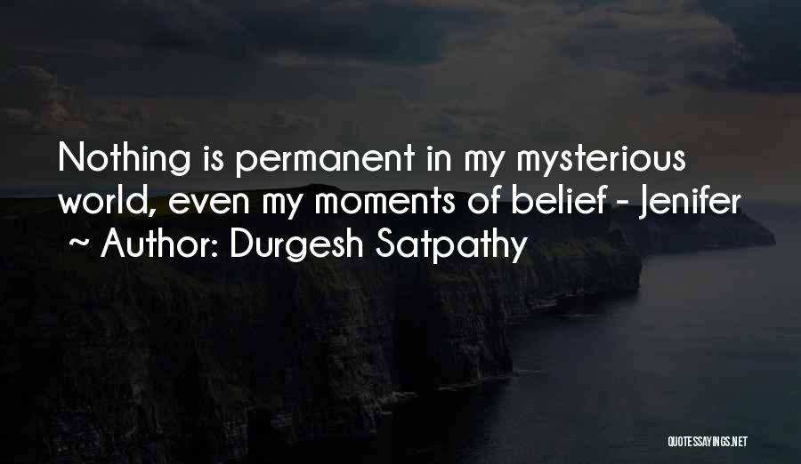 Durgesh Satpathy Quotes 293954