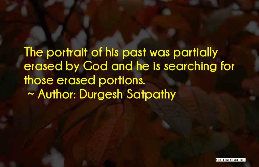 Durgesh Satpathy Quotes 343689