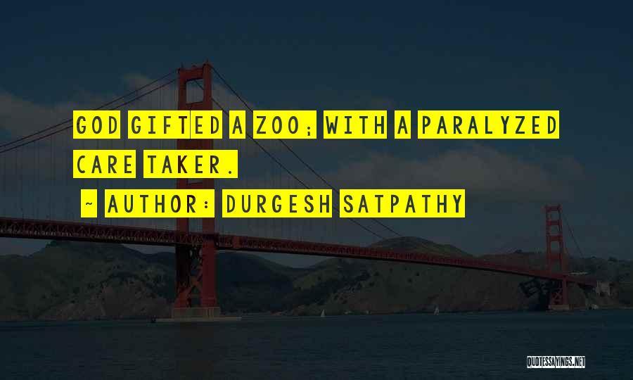 Durgesh Satpathy Quotes 510233