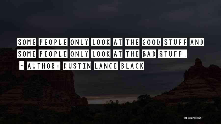 Dustin Lance Black Quotes 1137873