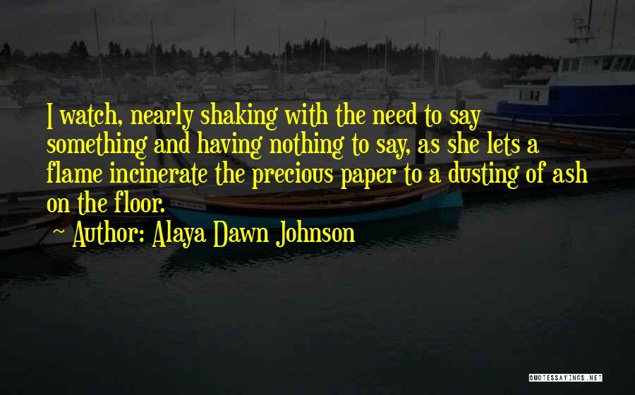 Dusting Off Quotes By Alaya Dawn Johnson