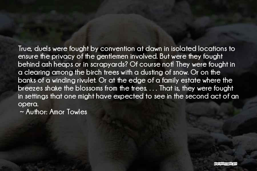 Dusting Off Quotes By Amor Towles