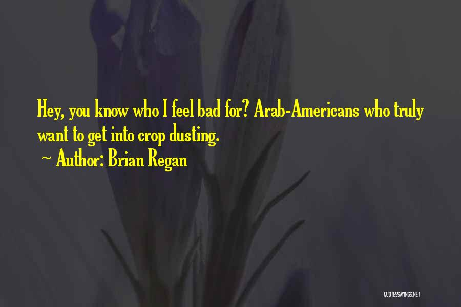 Dusting Off Quotes By Brian Regan