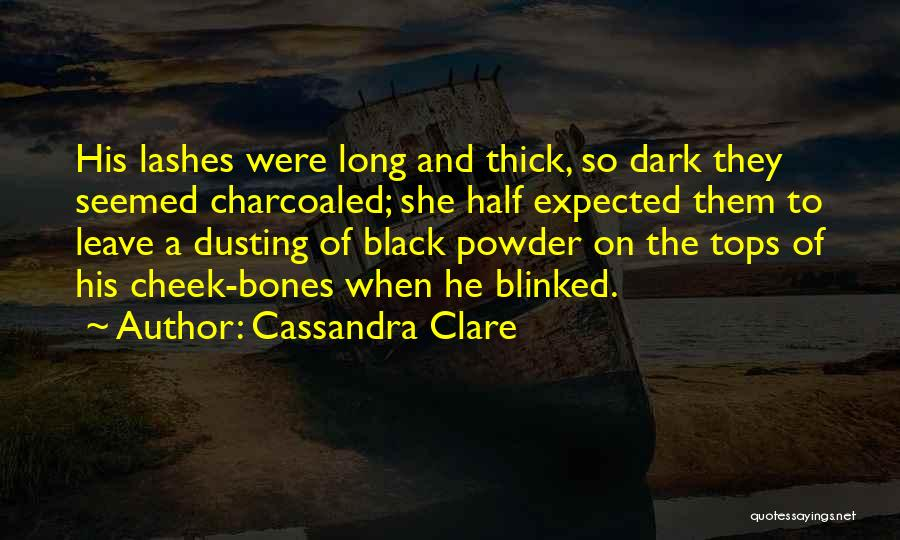 Dusting Off Quotes By Cassandra Clare