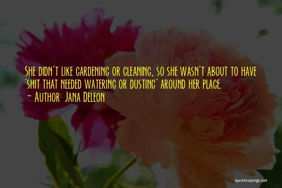 Dusting Off Quotes By Jana Deleon