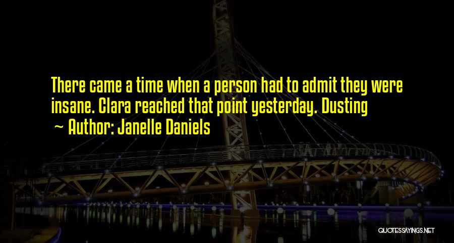 Dusting Off Quotes By Janelle Daniels