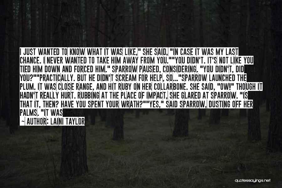 Dusting Off Quotes By Laini Taylor