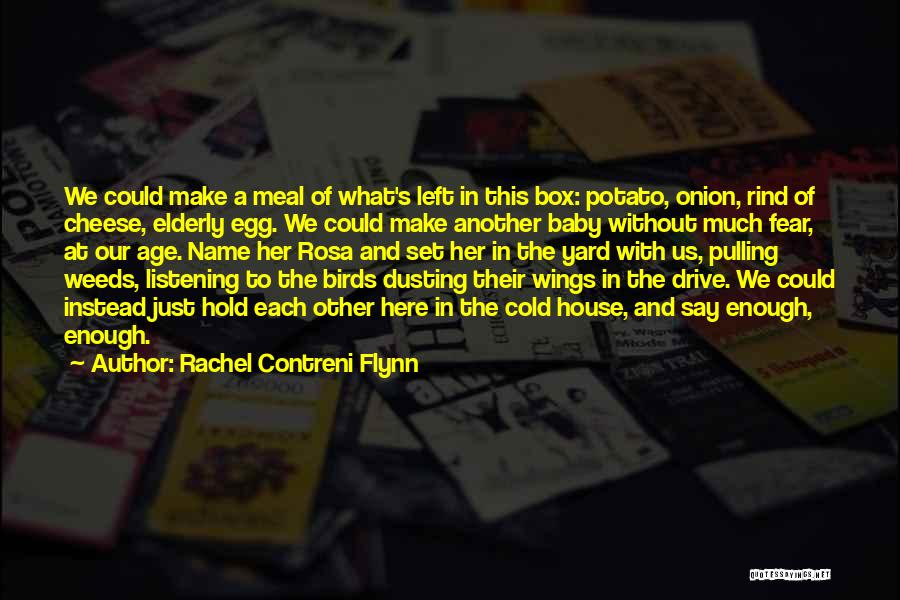 Dusting Off Quotes By Rachel Contreni Flynn
