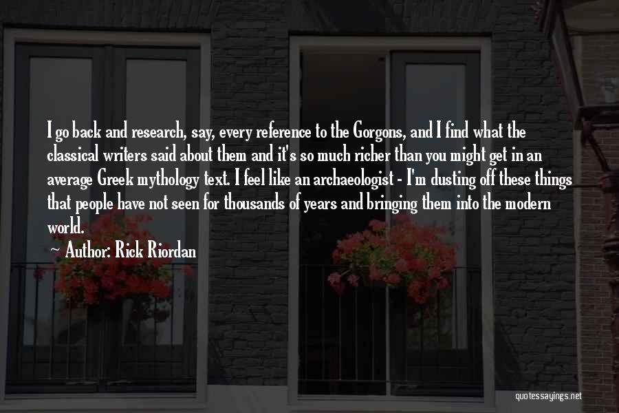 Dusting Off Quotes By Rick Riordan