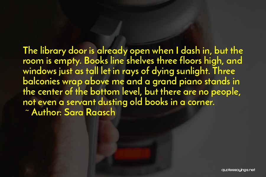 Dusting Off Quotes By Sara Raasch