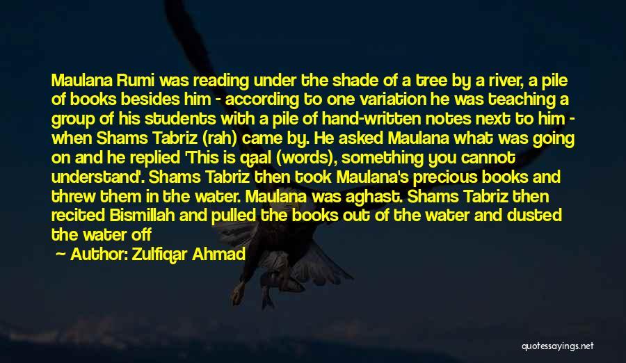 Dusting Off Quotes By Zulfiqar Ahmad