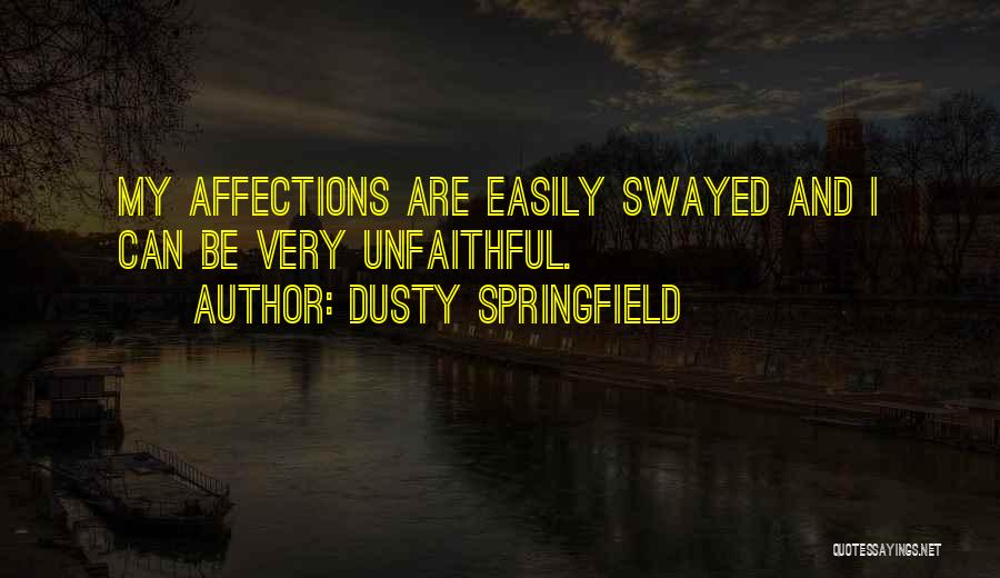 Dusty Springfield Quotes 1046566