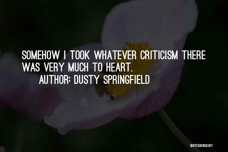 Dusty Springfield Quotes 311957
