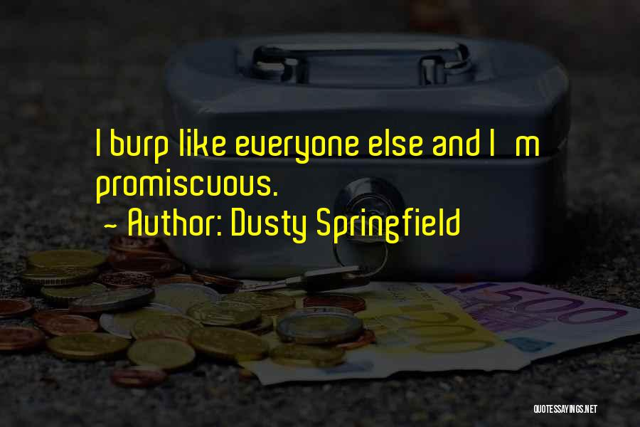 Dusty Springfield Quotes 618364
