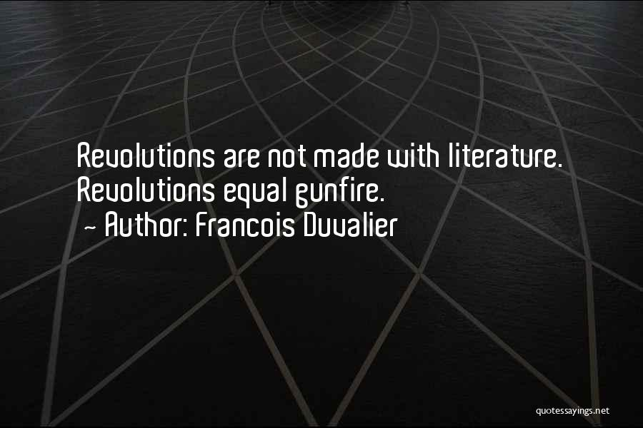 Duvalier Quotes By Francois Duvalier