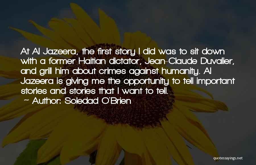 Duvalier Quotes By Soledad O'Brien