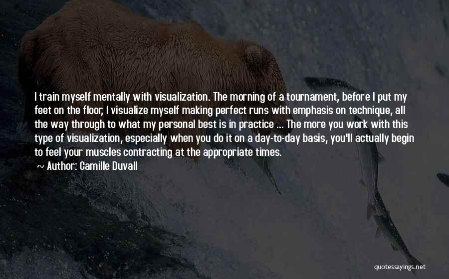 Duvall Quotes By Camille Duvall
