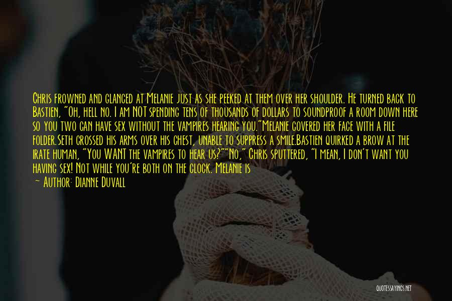 Duvall Quotes By Dianne Duvall