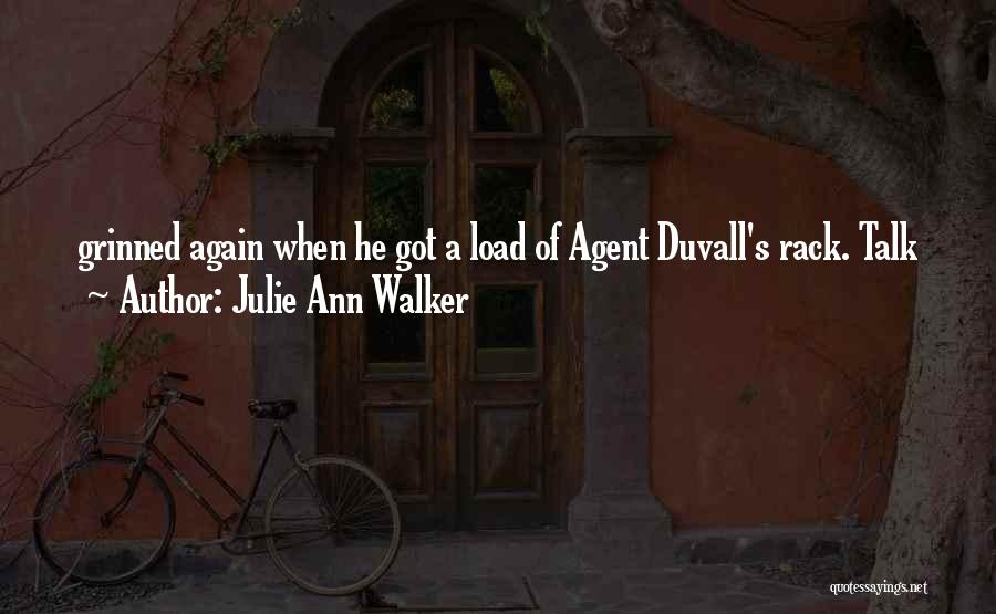Duvall Quotes By Julie Ann Walker