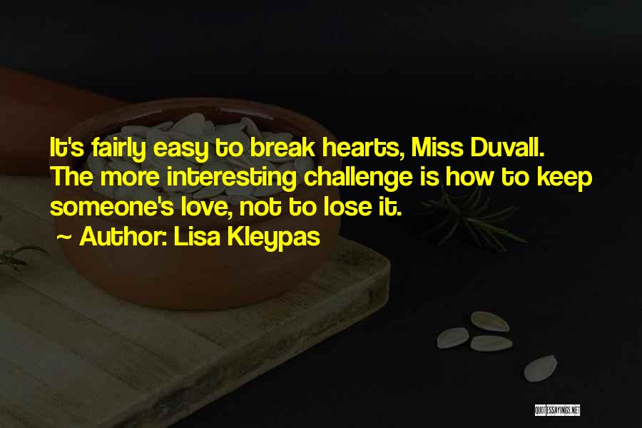 Duvall Quotes By Lisa Kleypas