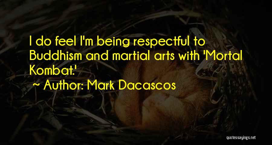 D'vorah Mortal Kombat Quotes By Mark Dacascos