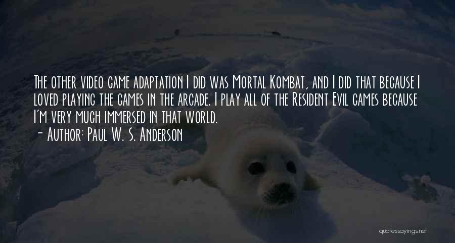 D'vorah Mortal Kombat Quotes By Paul W. S. Anderson