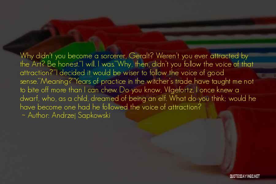 Dwarf Quotes By Andrzej Sapkowski