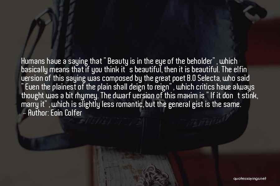 Dwarf Quotes By Eoin Colfer