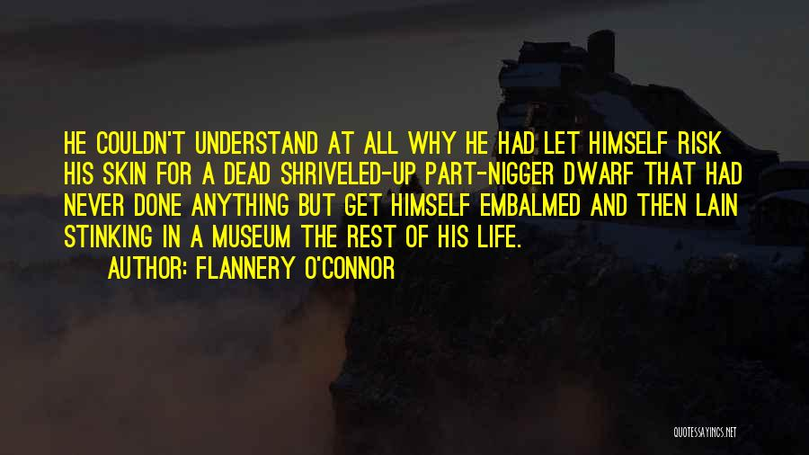 Dwarf Quotes By Flannery O'Connor